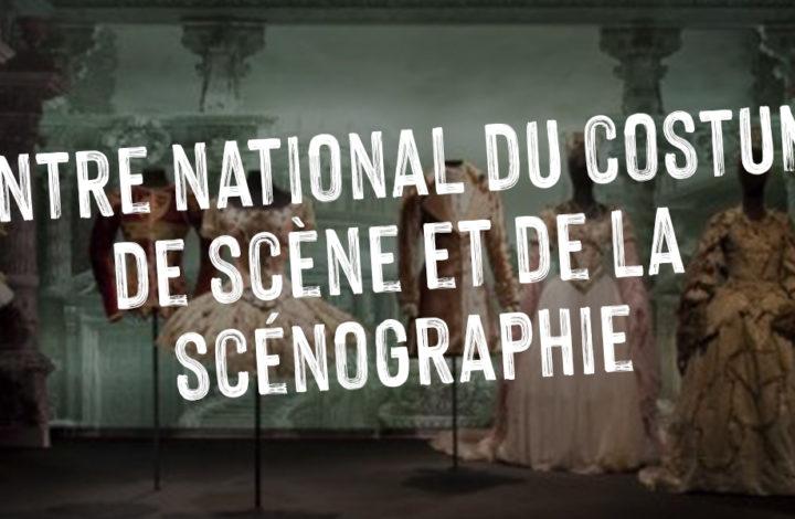 Centre national du costume de scène et de la scénographie